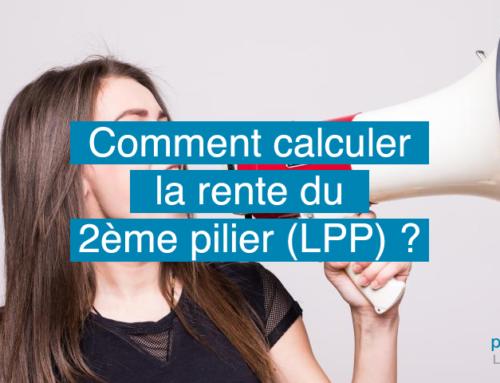 Comment calculer la rente du 2ème pilier (LPP)